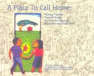 7-A Place to Call Home Working Together Towards Quality Humane and Adequate Housing for the Urban Poor P100.00